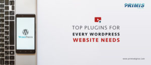 Top WordPress Plugins By Primis Digital