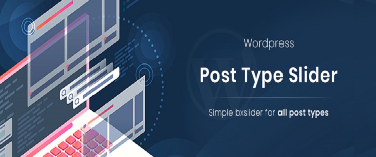 POST TYPE SLIDER PLUGIN BY PRIMIS DIGITAL