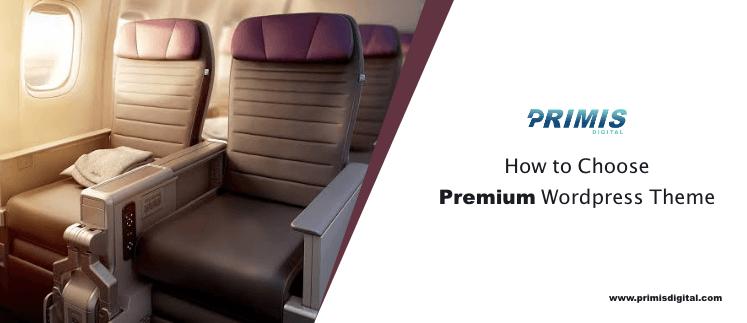 How to choose a Premium WordPress theme?